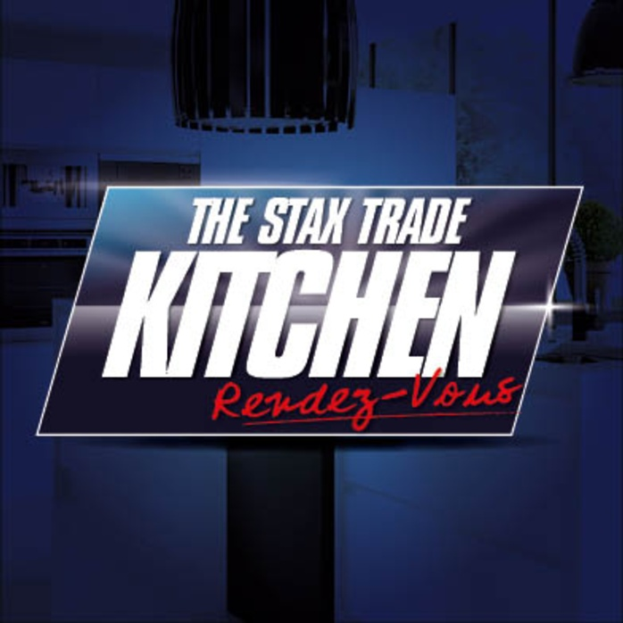 Join us for the Stax Trade Kitchen Rendezvous