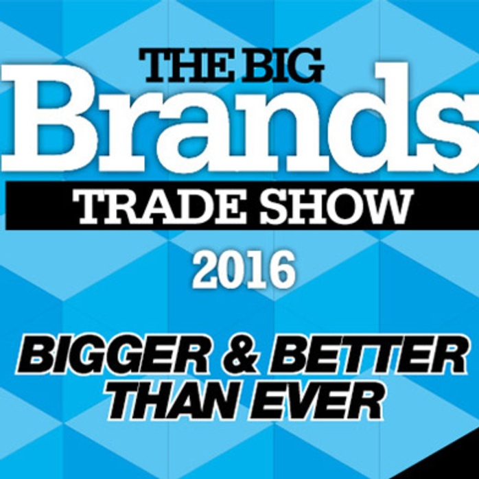 Big Brands Show 2016 Set to be the Biggest Ever