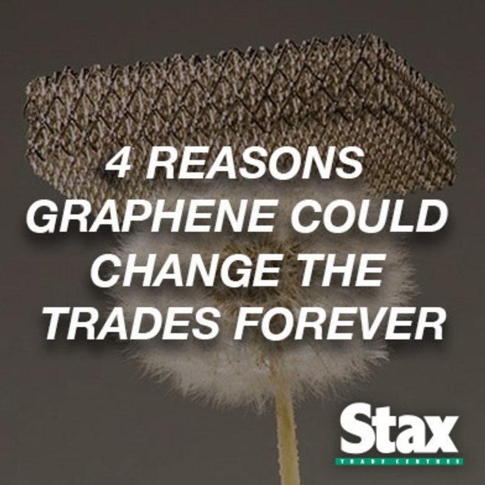 4 Reasons Graphene Could Change The Trades Forever
